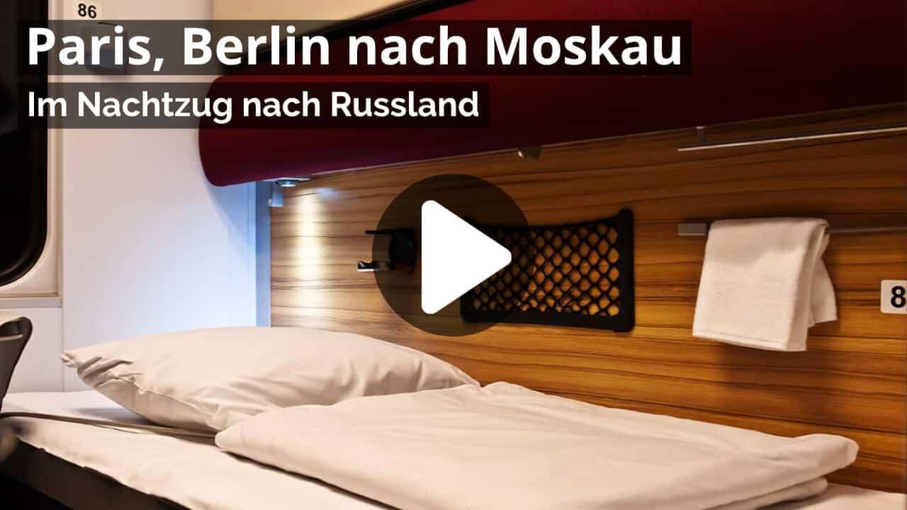 Video Nachtzug Berlin nach Moskau